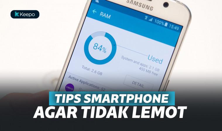 Ponsel Mulai Lemot? Lakukan Cara ini untuk Optimalkan RAM di Ponsel Androidmu | Keepo.me