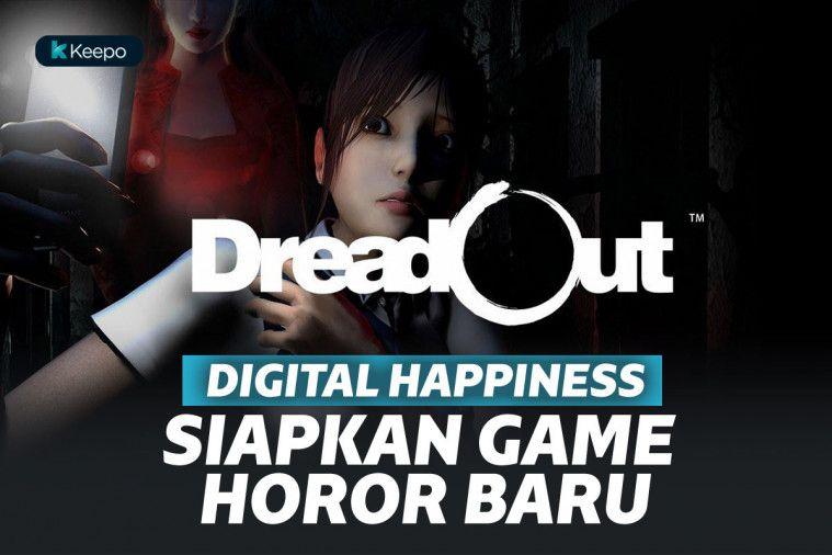 Pengembang Game DreadOut Tengah Siapkan Tiga Game Baru. Genre Horor Lagi? | Keepo.me