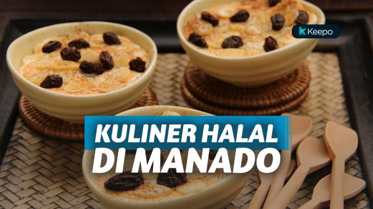 10 Kuliner Halal Di Manado Ini Agar Tak Menyesal
