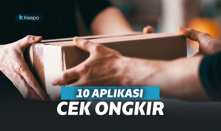 10 Aplikasi Cek Ongkir Terbaik dan Terpopuler, Buat Cek Ongkir Anti-ribet | Keepo.me