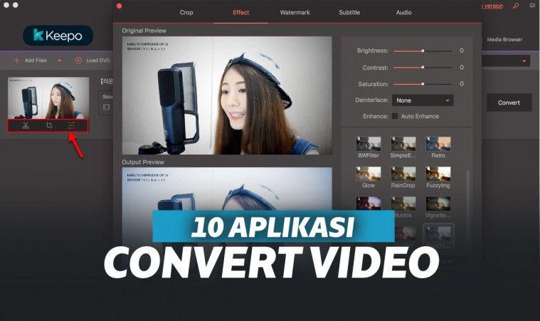 10 Aplikasi Convert Video Terbaik dan Gratis, untuk Berbagai Kebutuhan Multimedia | Keepo.me
