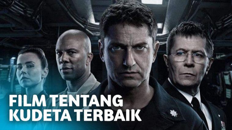 5 Film Tentang Kudeta yang Menegangkan dan Nggak Bikin Bosan | Keepo.me