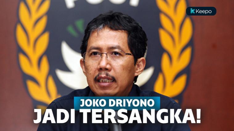Belum Lama Jadi Ketua PSSI Baru, Joko Driyono Kini Ditetapkan Jadi Tersangka Mafia Bola! | Keepo.me