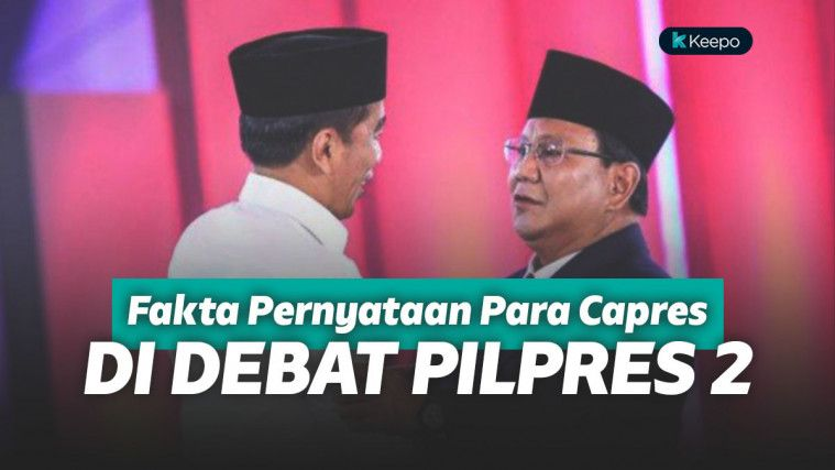 Debat Capres Kedua Padat Data, Yuk Cek Dulu Faktanya! | Keepo.me