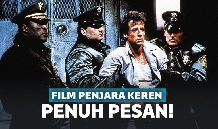 7 Film Tentang Penjara Terbaik yang Penuh Pesan Moral | Keepo.me