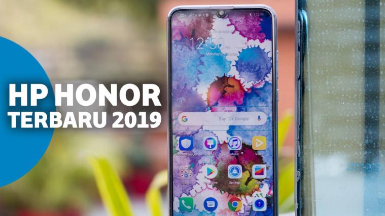 6 Hp Honor Terbaru 2019 Dengan Spesifikasi Gahar Terbaik
