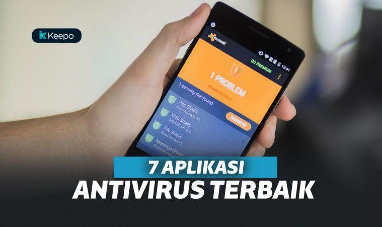 7 Aplikasi Antivirus Android Ini Ampuh Lindungi Smartphone Kamu | Keepo.me