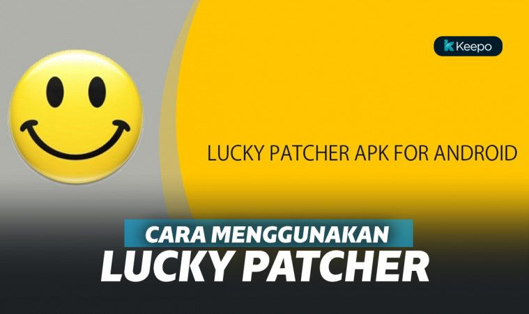 6 Langkah Mudah Menggunakan Aplikasi Lucky Patcher Di Androi