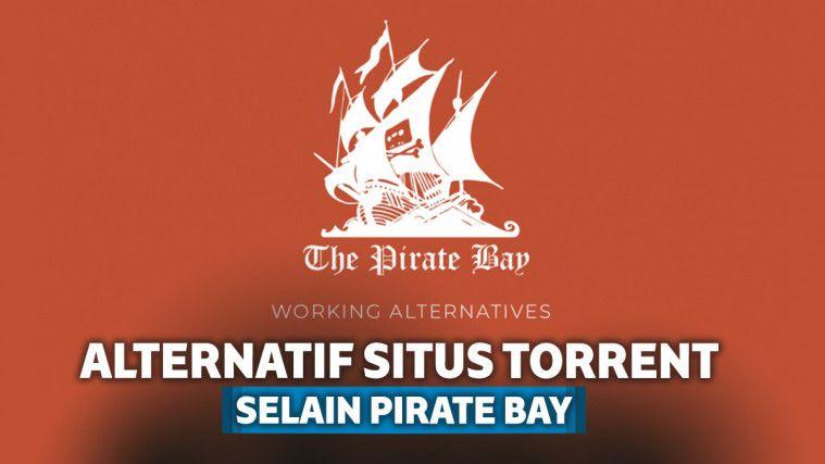 7 Alternatif Situs Torrent Selain Pirate Bay pas Lagi Down atau Diblokir | Keepo.me