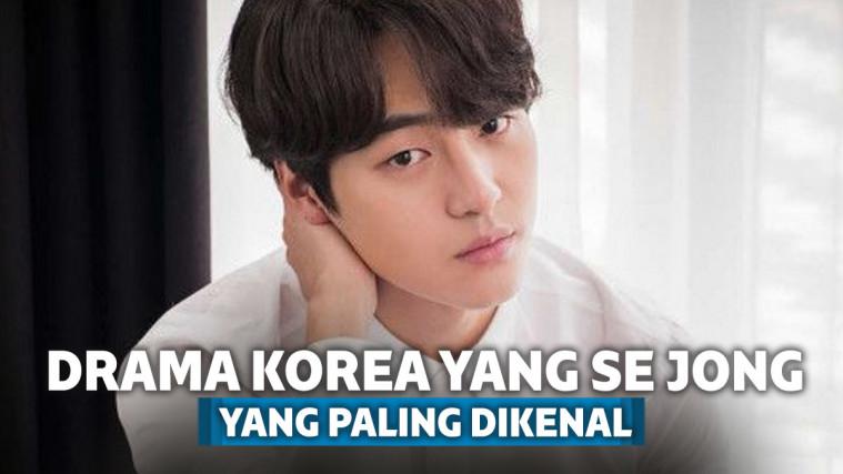 5 Drama Korea Yang Se Jong yang Bikin Wajahnya Makin Dikenal | Keepo.me