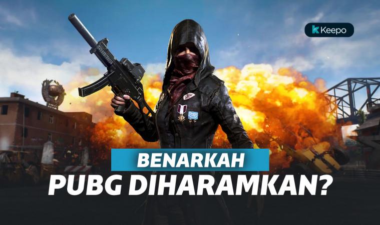 PUBG Haram? MUI Jabar Pertimbangkan Fatwa Haram untuk PUBG | Keepo.me