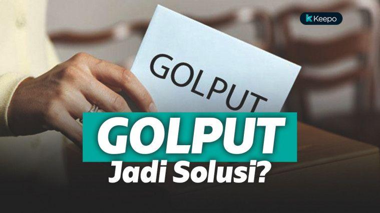 Angka Golput di Pemilu 2019 Diperkirakan Meningkat, Benarkah Golput Bisa Jadi Solusi? | Keepo.me