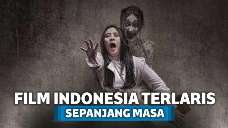 Ini nih 7 Film Indonesia Terlaris Sepanjang Masa! | Keepo.me