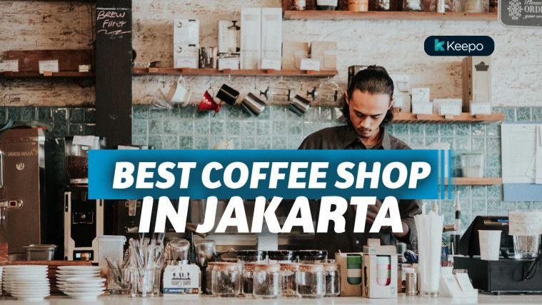 Kedai Kopi Lokal Terbaik Di Jakarta