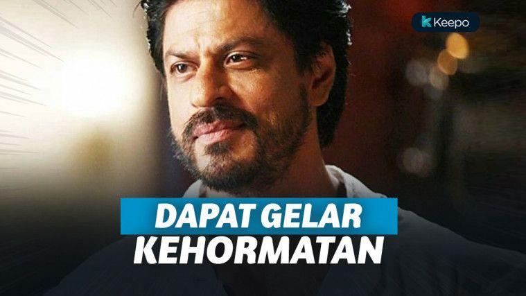 Universitas di London Beri Gelar Doktor Kehormatan Untuk Shahrukh Khan | Keepo.me