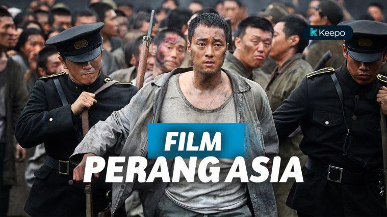 Jajaran Film Perang Asia Terbaik yang Undang Suasana Mencekam | Keepo.me