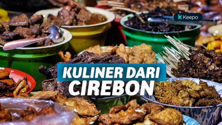 Kudapan Lezat Cirebon Untuk Lengkapi Wisata Kulinermu