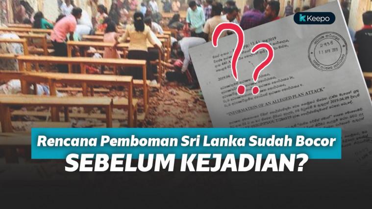 Ternyata Surat Rencana Pemboman Sri Lanka Sudah Bocor 10 Hari Sebelum Kejadian! Kok Lolos? | Keepo.me