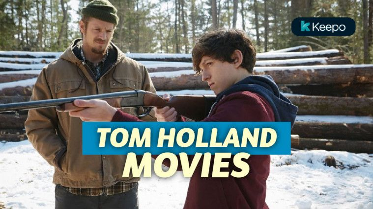 List Film yang Dimainkan Tom Holland Selain Spider-Man | Keepo.me
