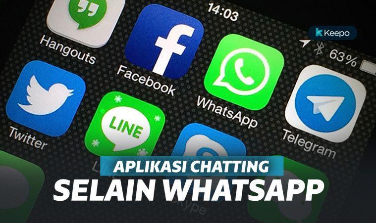 Terbaik! 10 Aplikasi Chatting Alternatif Saat WhatsApp Eror