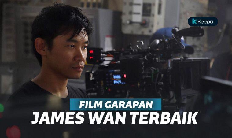 7 Film Garapan James Wan Terbaik Sepanjang Masa