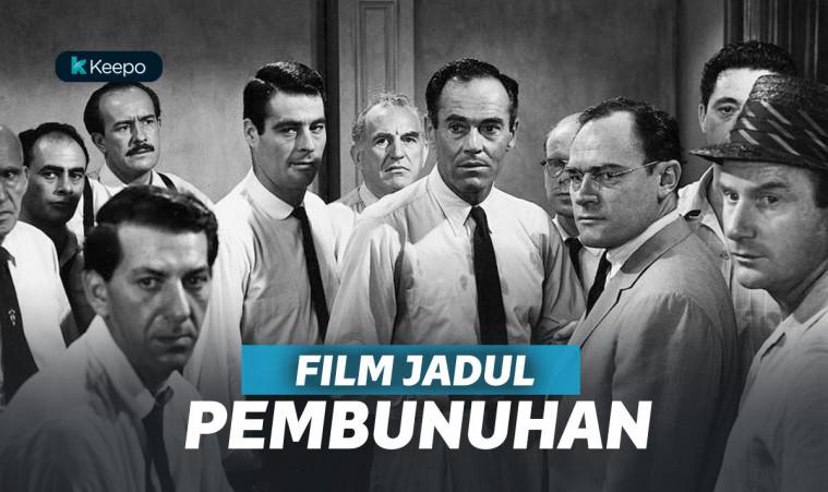 7 Film Jadul Terbaik Tentang Pembunuhan. Klasik tapi Tegang! | Keepo.me