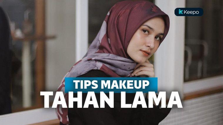 Tips Makeup Tahan lama Ini Bikin Acara Halal Bihalal Bebas Touch Up Seharian! | Keepo.me