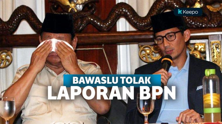 Bawaslu Tolak Laporan Dugaan kecurangan Pemilu BPN Prabowo-Sandi