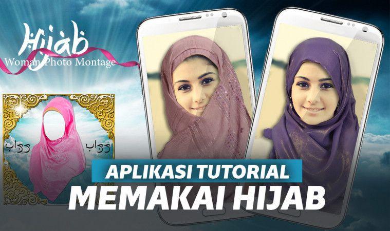 7 Aplikasi Tutorial Hijab Terbaik, Buat Para Hijabers
