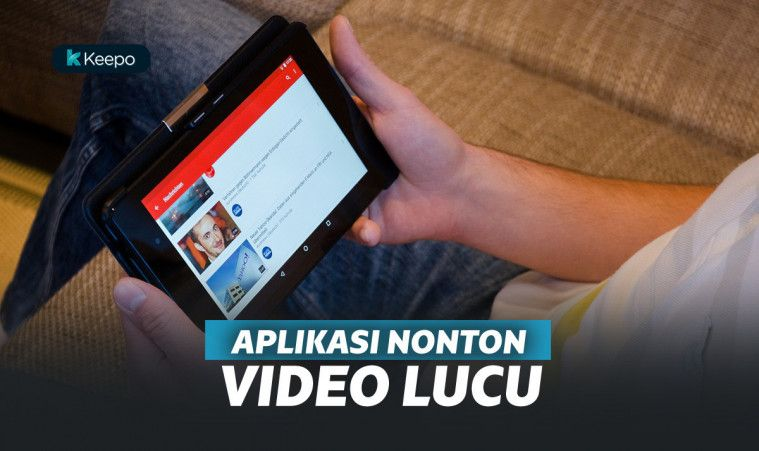 Terlucu! 7 Aplikasi Nonton Video Lucu di Android, Bikin Kamu Ngakak Terus! | Keepo.me