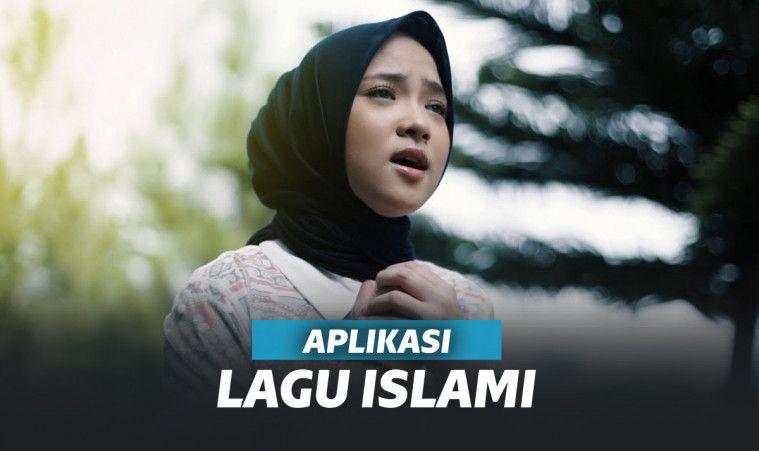 7 Aplikasi Lagu Islami Terbaik 2019, Bikin Puasa Barokah | Keepo.me