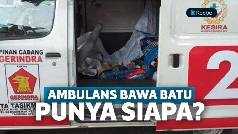Mobil Ambulans Gerindra Bawa batu, sajam hingga uang.