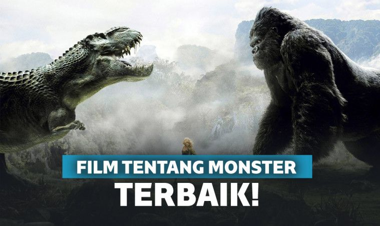 5 Film Monster Terbaik Sepanjang Masa | Keepo.me