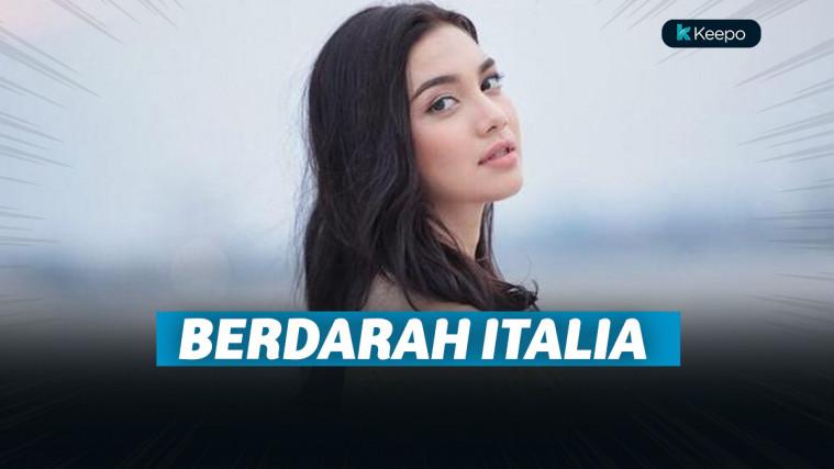 Cantik Luar Biasa dan Penuh Pesona, 5 Artis Tanah Air Ini Ternyata Berdarah Italia | Keepo.me