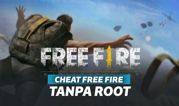 Cheat Free Fire Terbaru Tanpa Root, Cheat FF 2019 Work!!
