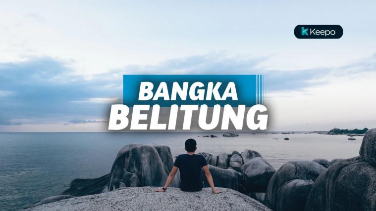 Spot Wisata Di Bangka Belitung Yang Underrated Dan Perawan