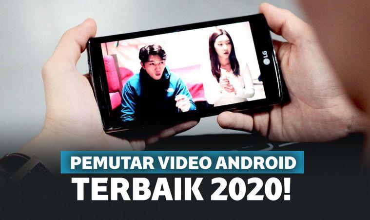 13 Aplikasi Pemutar Video Terbaik 2020 Di Smartphone Android