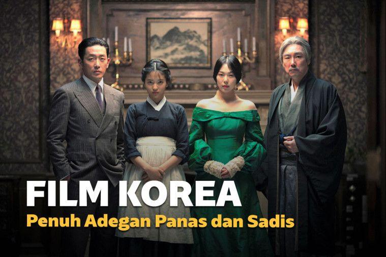 7 Film Bioskop Korea yang Penuh Adegan Panas dan Sadis
