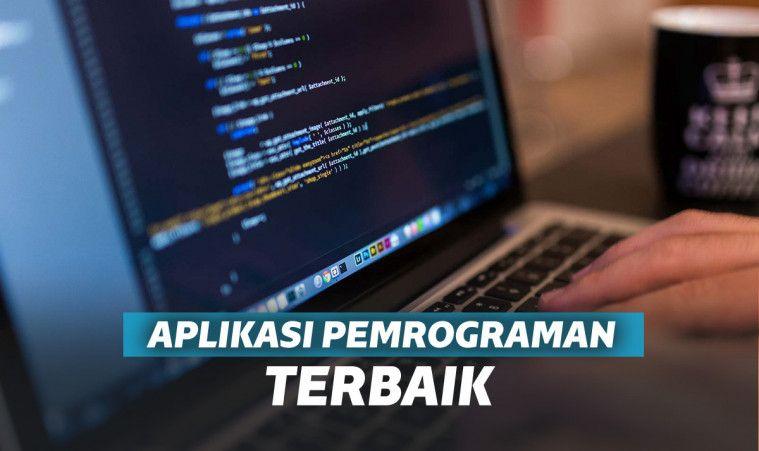 6 Aplikasi Pemrograman Terbaik. Cocok Untuk Belajar Menjadi Programer | Keepo.me