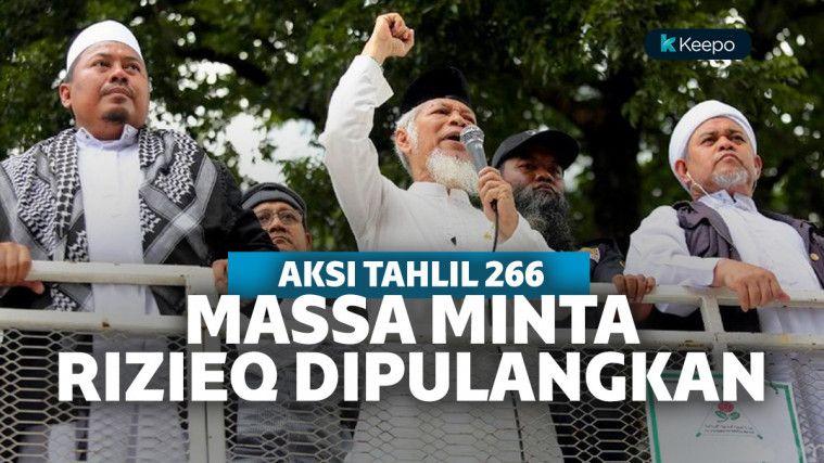 Massa Aksi Tahlil Akbar 266 Minta Habib Rizieq Dipulangkan
