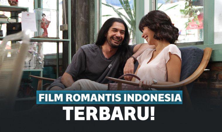 Film Romantis Remaja Indonesia Terbaik Dan Terbaru 2019