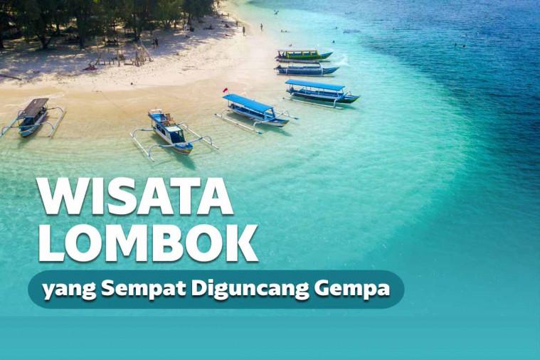 Wisata Lombok Ini Tetap Indah Walau Sempat Dilanda Gempa
