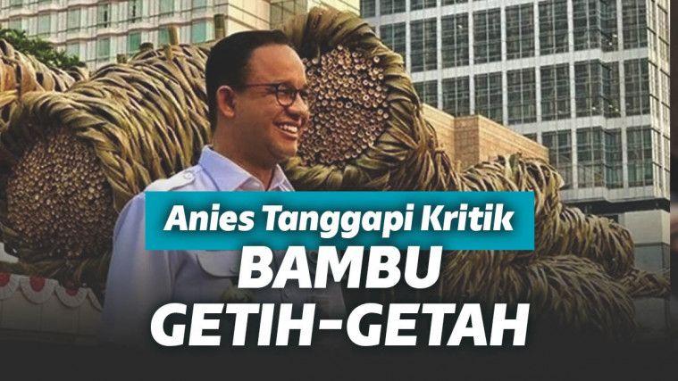 Angkat Bicara Soal Bambu Getah Getih, Anies: Kalau Pilih Besi Impor dari Tiongkok | Keepo.me