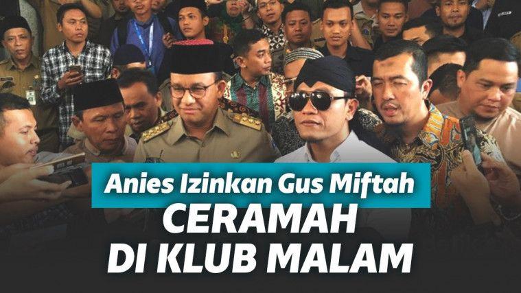 Fix, Mulai Bulan Depan Gus Miftah Akan Ceramah di Klub Malam Jakarta Usai Anies Beri Izin | Keepo.me