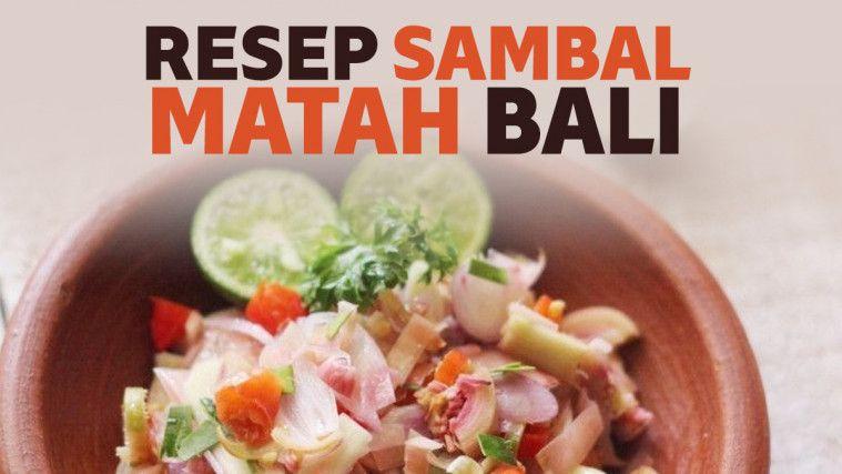Resep Sambal Matah Khas Bali Yang Pedas Menyegarkan