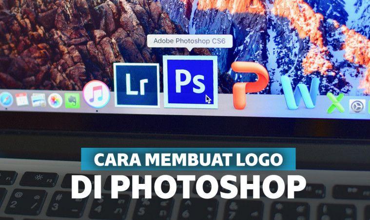 Cara Mudah Membuat Logo Di Photoshop Untuk Pemula