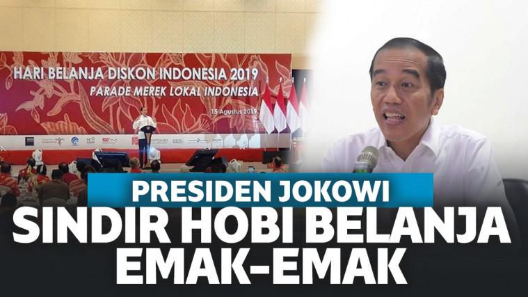 Jokowi Sindir Emak-Emak Hobi Belanja Produk Luar Negeri