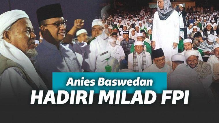 Hadiri Milad FPI, Anies Baswedan: FPI Adalah Perekat Persatuan Umat dan Bangsa | Keepo.me