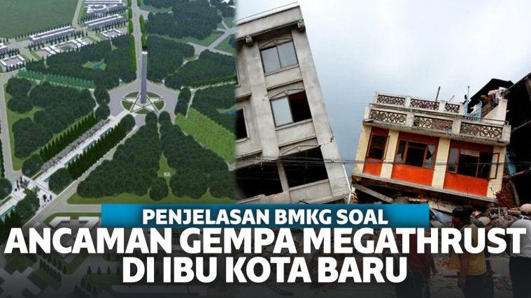 BMKG Sebut Wilayah Ibu Kota Baru di Kalimantan Dilewati Sesar Gempa, Bebas Dari Megathrust? | Keepo.me
