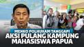 700 Mahasiswa Pulang Kampung Usai Merasa Diintimidasi, Wiranto: Angkut Mereka Kembali